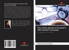 Capa do livro de The media agenda in Ecuador's 2017 election campaign