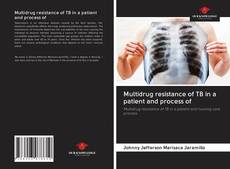 Capa do livro de Multidrug resistance of TB in a patient and process of