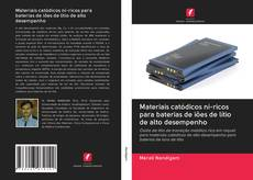 Portada del libro de Materiais catódicos ni-ricos para baterias de iões de lítio de alto desempenho