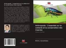 Arthropoda : L'essentiel sur la collecte et la conservation des insectes的封面
