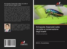 Portada del libro de Artropoda: Essenziali nella raccolta e conservazione degli insetti