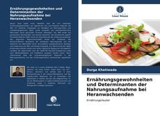 Capa do livro de Ernährungsgewohnheiten und Determinanten der Nahrungsaufnahme bei Heranwachsenden
