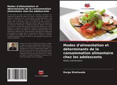 Capa do livro de Modes d'alimentation et déterminants de la consommation alimentaire chez les adolescents