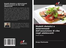 Capa do livro de Modelli dietetici e determinanti dell'assunzione di cibo negli adolescenti