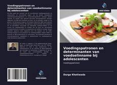 Portada del libro de Voedingspatronen en determinanten van voedselinname bij adolescenten