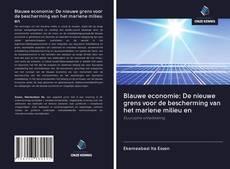 Обложка Blauwe economie: De nieuwe grens voor de bescherming van het mariene milieu en