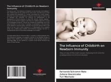 Borítókép a  The Influence of Childbirth on Newborn Immunity - hoz