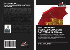 Copertina di SOSTENIBILITÀ DELL'ASSICURAZIONE SANITARIA IN GHANA