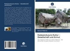 Borítókép a  Kadazandusuns Kultur - Gesellschaft und Armut - hoz
