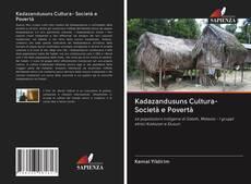 Bookcover of Kadazandusuns Cultura- Società e Povertà