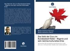 Copertina di Das Volk der Zuru im Bundesstaat Kebbi - Nigeria und sein reiches kulturelles Erbe