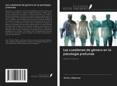 Capa do livro de Las cuestiones de género en la psicología profunda