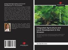 Capa do livro de Integrated Agriculture and Local Development in the Amazon