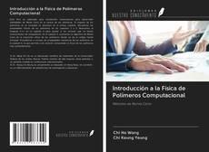Portada del libro de Introducción a la Física de Polímeros Computacional