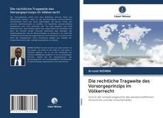 Обложка Die rechtliche Tragweite des Vorsorgeprinzips im Völkerrecht