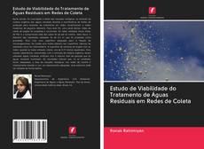 Copertina di Estudo de Viabilidade do Tratamento de Águas Residuais em Redes de Coleta