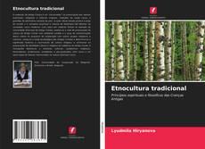 Borítókép a  Etnocultura tradicional - hoz