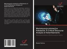 Capa do livro de Marketyzacja edukacji w Pakistanie: A Critical Discourse Analysis of Advertisements
