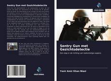 Обложка Sentry Gun met Gezichtsdetectie