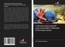 Bookcover of L'influenza della povertà sulla criminalità in Abanyole di Emuhaya, Kenya