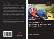 Wpływ ubóstwa na przestępczość wśród Abanyole z Emuhaya w Kenii kitap kapağı