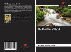 Capa do livro de The Daughter of Christ