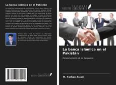 Buchcover von La banca islámica en el Pakistán