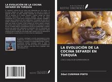 Portada del libro de LA EVOLUCIÓN DE LA COCINA SEFARDÍ EN TURQUÍA