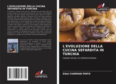 Borítókép a  L'EVOLUZIONE DELLA CUCINA SEFARDITA IN TURCHIA - hoz