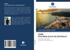 Bookcover of CUBA Eine Reise durch die Zeit Band I