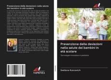 Copertina di Prevenzione delle deviazioni nella salute dei bambini in età scolare