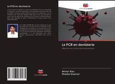 Couverture de La PCR en dentisterie