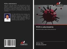 Bookcover of PCR in odontoiatria