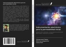 Couverture de Instrumentación electrónica para la permeabilidad inicial