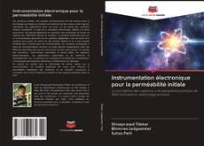 Couverture de Instrumentation électronique pour la perméabilité initiale