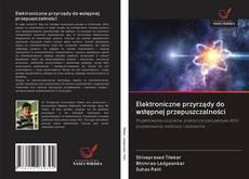 Bookcover of Elektroniczne przyrządy do wstępnej przepuszczalności