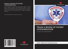 Capa do livro de TRIAGE A REVIEW OF PATIENT CATEGORIZATION