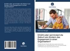 Обложка Erhöht oder vermindert die Geburt von Kindern das Engagement in einer Organisation?
