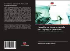 Bookcover of L'excellence transcendantale vers le progrès personnel