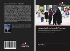 Обложка La secolarizzazione in Turchia