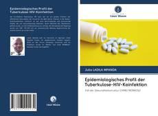 Epidemiologisches Profil der Tuberkulose-HIV-Koinfektion的封面