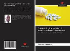 Capa do livro de Epidemiological profile of tuberculosis-HIV co-infection