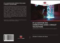 Обложка ET LA GESTION DES STÉRÉOTYPES DANS L'ONGLET TEA/AUTISME