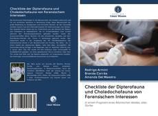 Bookcover of Checkliste der Dipterofauna und Choledochofauna von Forensischem Interessen