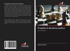 Copertina di Progetto di decisione politica