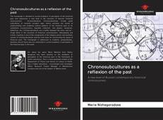 Chronosubcultures as a reflexion of the past的封面