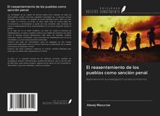 Buchcover von El reasentamiento de los pueblos como sanción penal