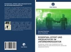 Bookcover of ROSENTHAL-EFFEKT UND PRODUKTIVITÄT IM UNTERNEHMENSSEKTOR