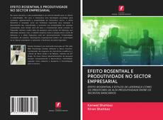 Portada del libro de EFEITO ROSENTHAL E PRODUTIVIDADE NO SECTOR EMPRESARIAL