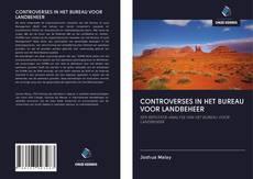 Bookcover of CONTROVERSES IN HET BUREAU VOOR LANDBEHEER